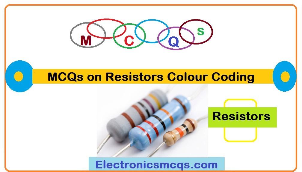 MCQs on Resistors Colour Coding