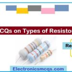 MCQs on Types of Resistors