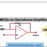 MCQs on OP AMP (Operational Amplifier) Questions and Answers