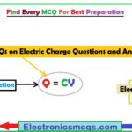 MCQs on Electric Charge Questions and Answers