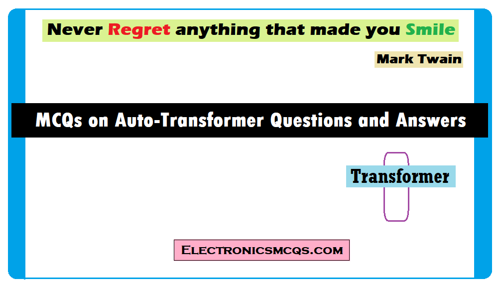 MCQs on Auto-Transformer Questions and Answers