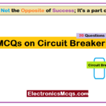 MCQs on Circuit Breaker Questions and Answers