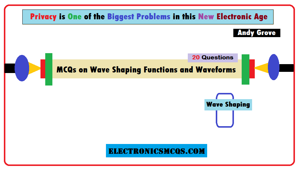 MCQs on Wave Shaping Functions and Waveforms