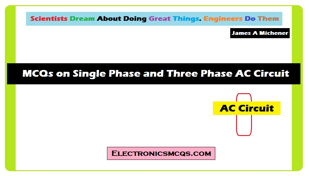 MCQs on Single Phase and Three Phase AC Circuit