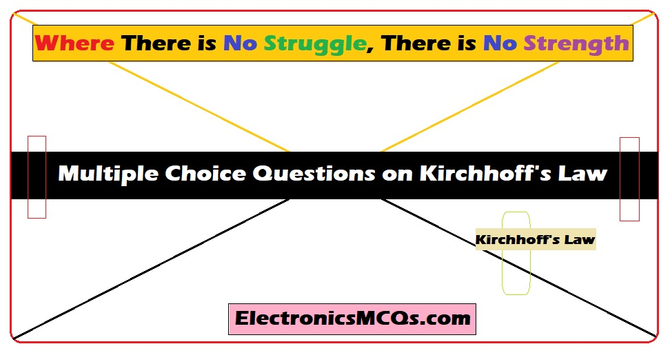 Multiple Choice Questions on Kirchhoff's Law