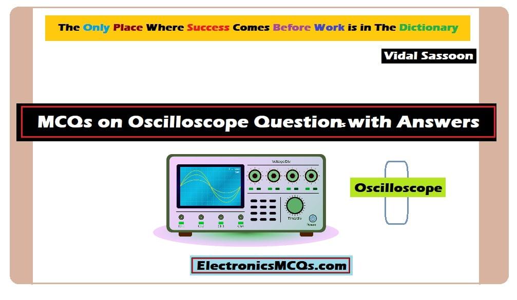 MCQs on Oscilloscope