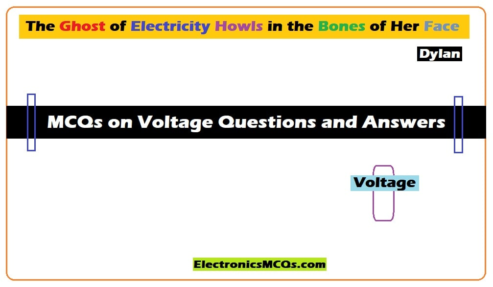 MCQs on Voltage Questions and Answers