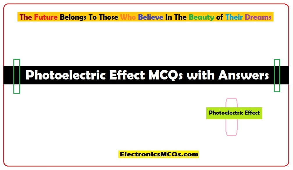 Photoelectric Effect MCQs with Answers