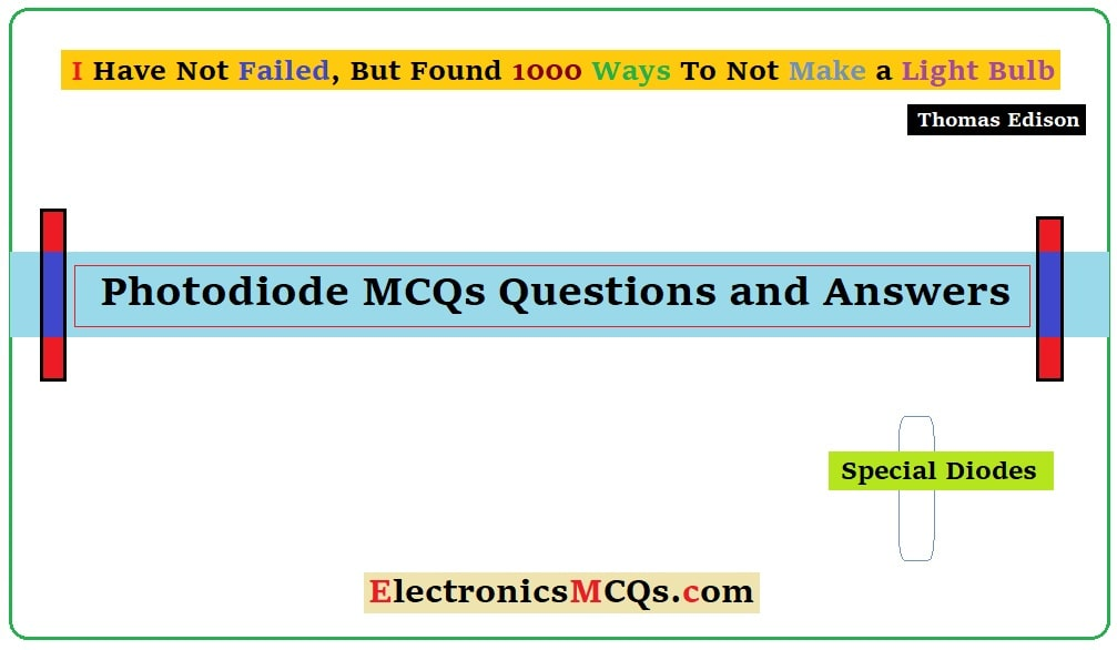 Photodiode MCQs Questions and Answers