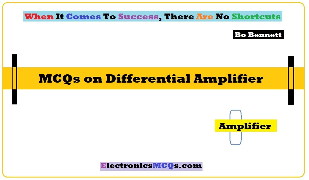 MCQs on Differential Amplifier Questions and Answers